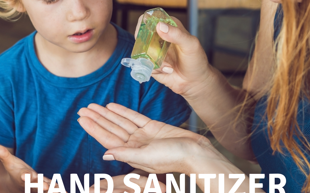 Hand Sanitizer Safety - What You Need to Know